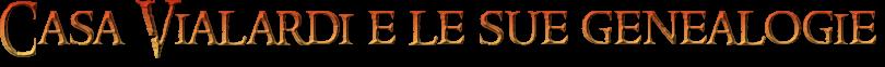 casa vialardi di sandigliano e la sua genealogia
